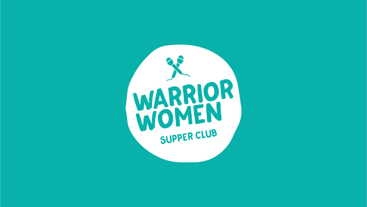Warrior Women - Supper Club