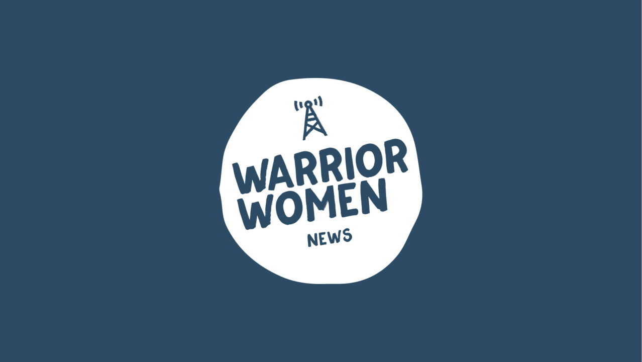 Warrior Women - News