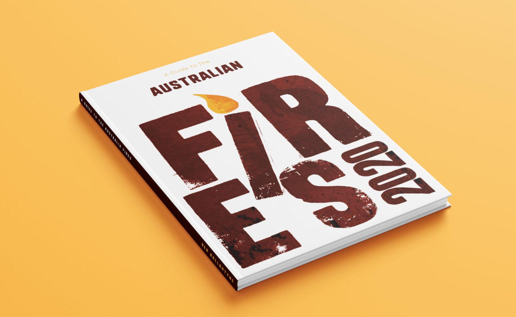 Australian Fires Project - Ben Ballantyne